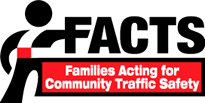 Families Acting for Community Traffic Safety (FACTS)
